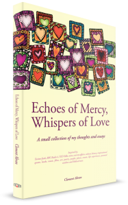 Echoes of Mercy_Whispers of Love_Clement Akran